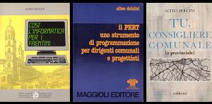 AD, Così l'informatica per i faentini, Faenza, Edit Faenza, 1989. AD, Il PERT, Rimini, Maggioli Editore, 1989. AD, Tu, consigliere comunale, Bologna, Calderini, 1994.