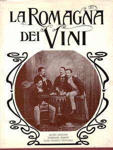 AD, Tommaso Simoni, Gian Franco Fontana, La Romagna dei vini, Bologna, Edizioni Alfa, 1967.